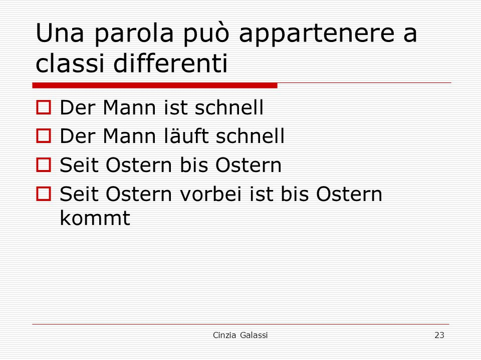 Una parola può appartenere a classi differenti