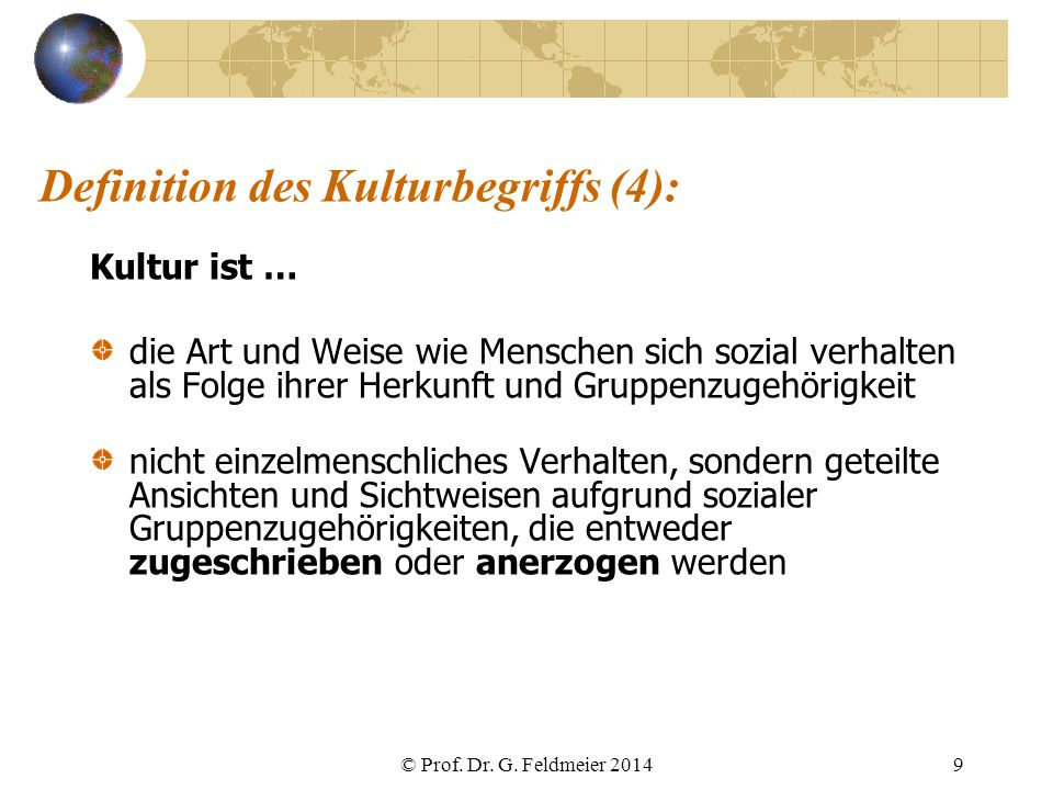 Definition des Kulturbegriffs (4):