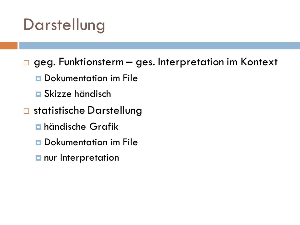 Darstellung geg. Funktionsterm – ges. Interpretation im Kontext