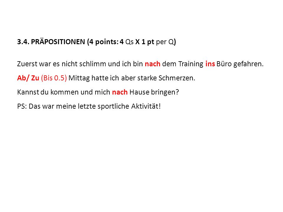 3.4. PRÄPOSITIONEN (4 points: 4 Qs X 1 pt per Q)