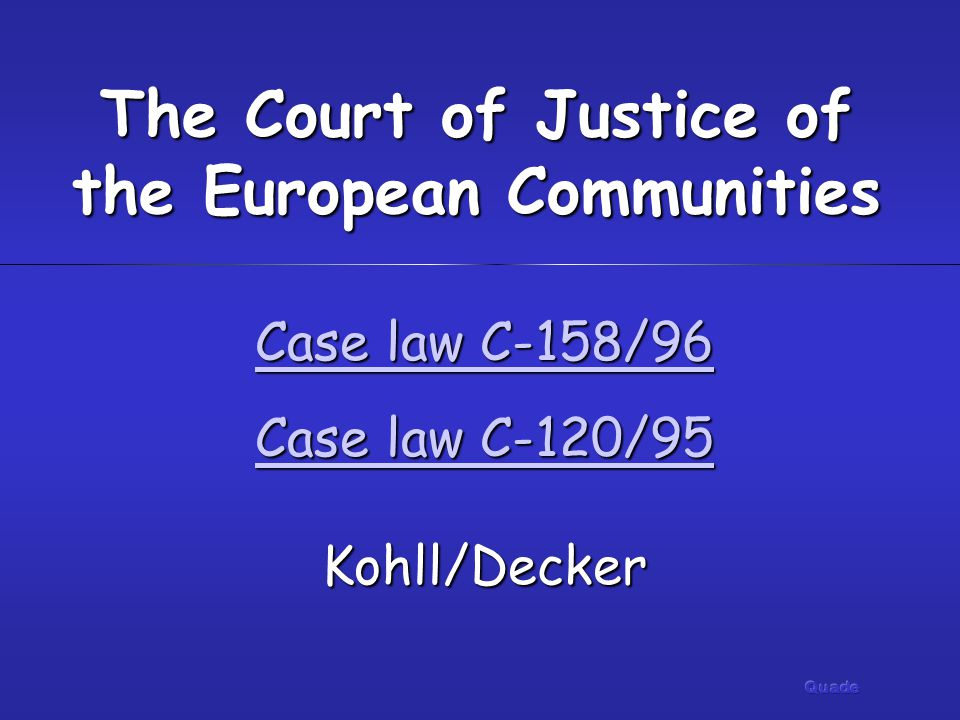 The Court of Justice of the European Communities