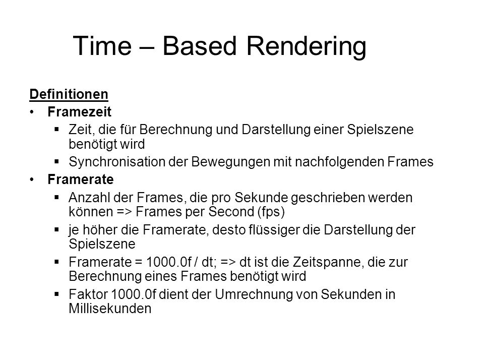 Time – Based Rendering Definitionen Framezeit