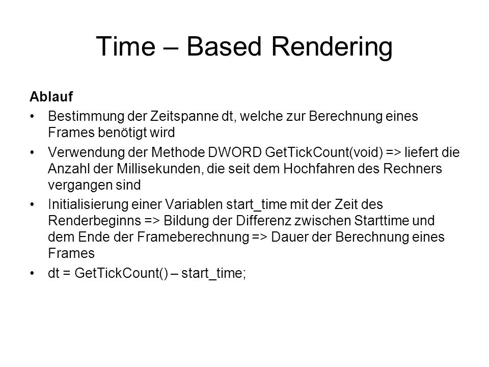 Time – Based Rendering Ablauf