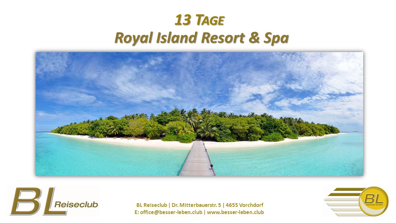 13 Tage Royal Island Resort & Spa