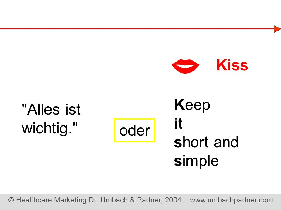  Kiss Keep Alles ist wichtig. it short and oder simple