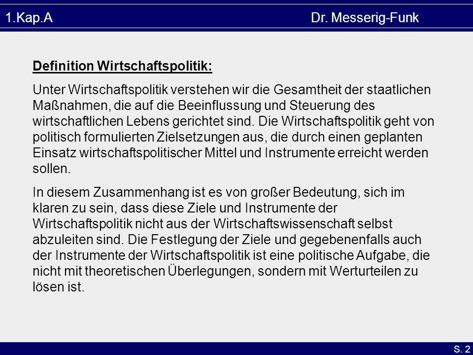 1.Kap.A Dr. Messerig-Funk Definition Wirtschaftspolitik: