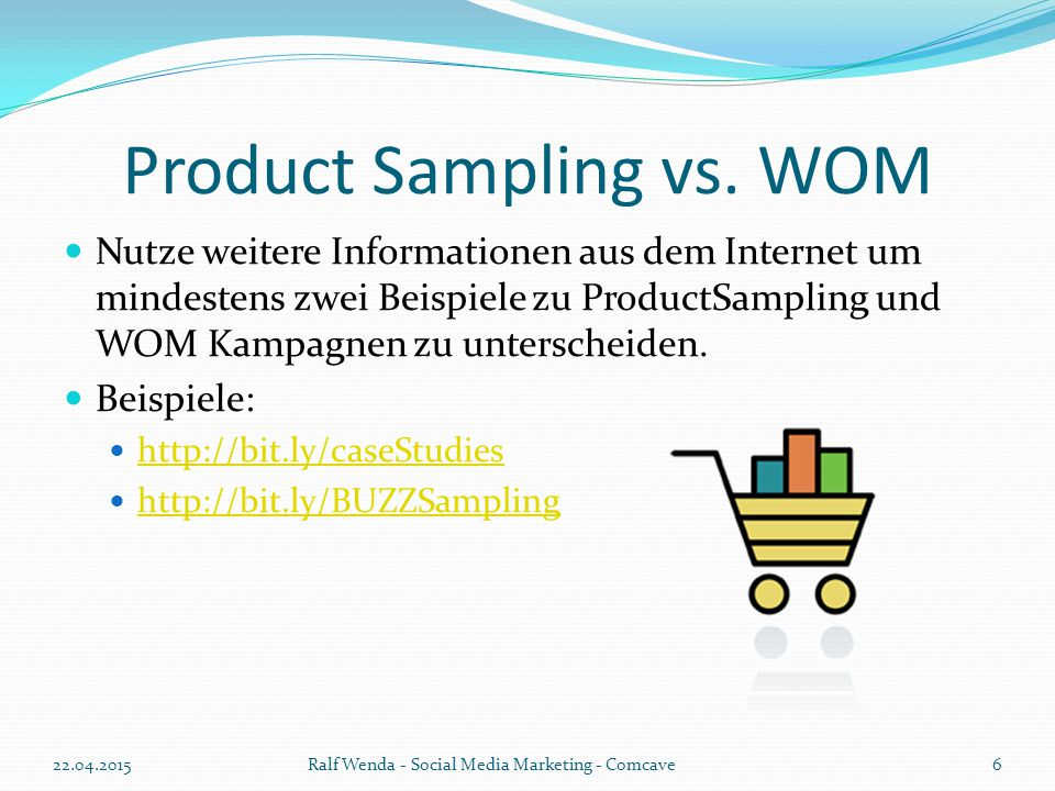 Product Sampling vs. WOM
