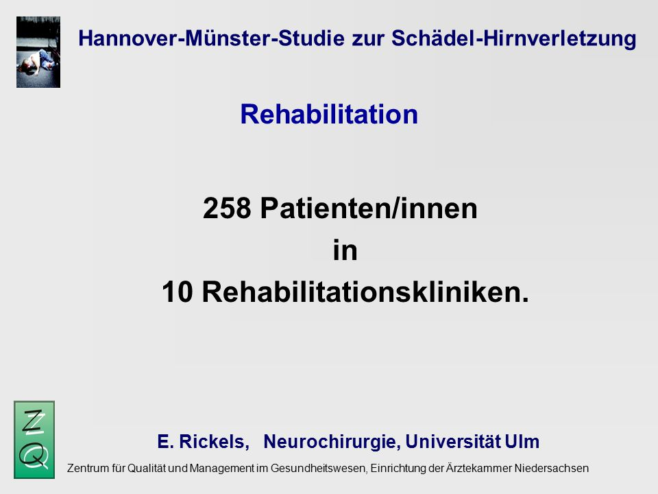 in 10 Rehabilitationskliniken.