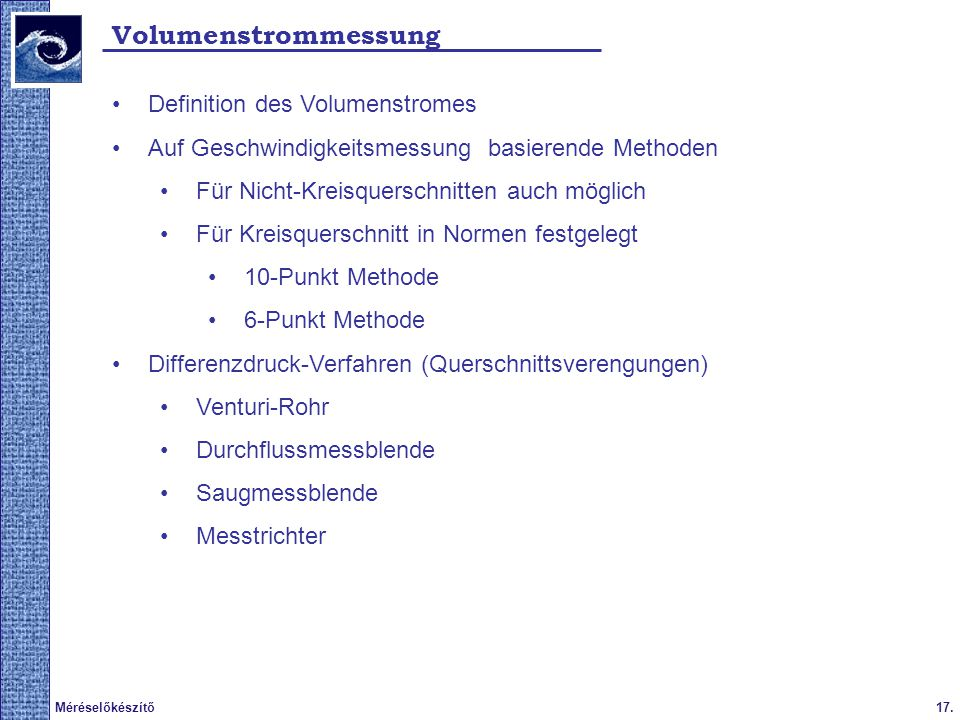 Volumenstrommessung Definition des Volumenstromes