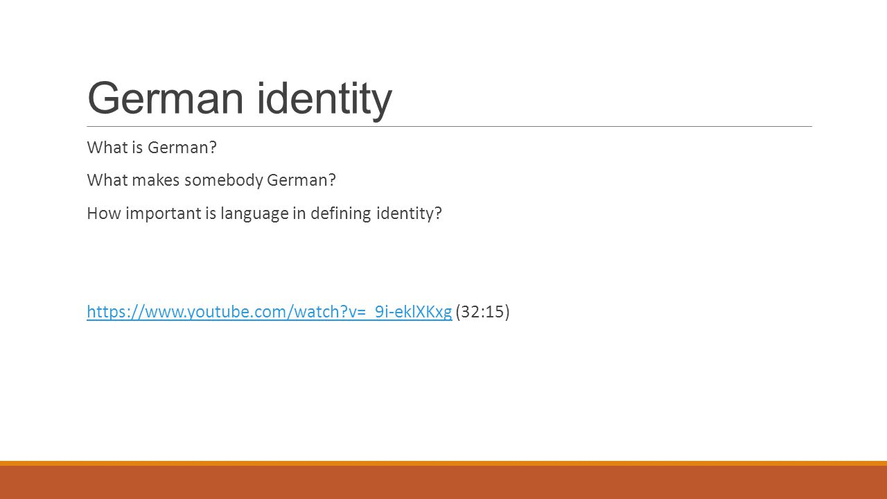 German identity What is German What makes somebody German