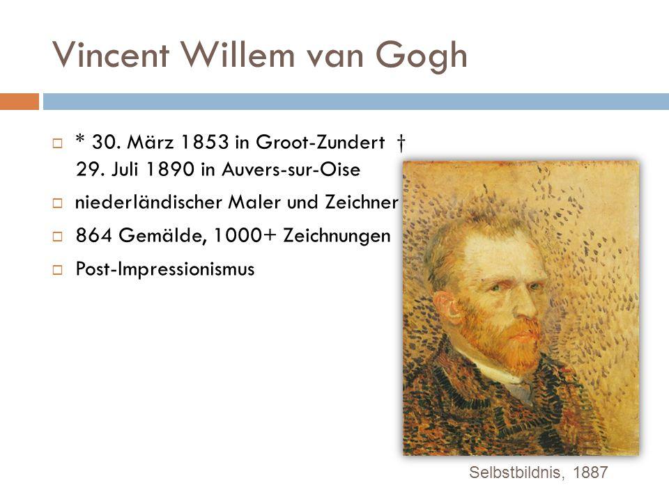 Biografie Vincent Van Gogh Lebenslauf Steckbrief