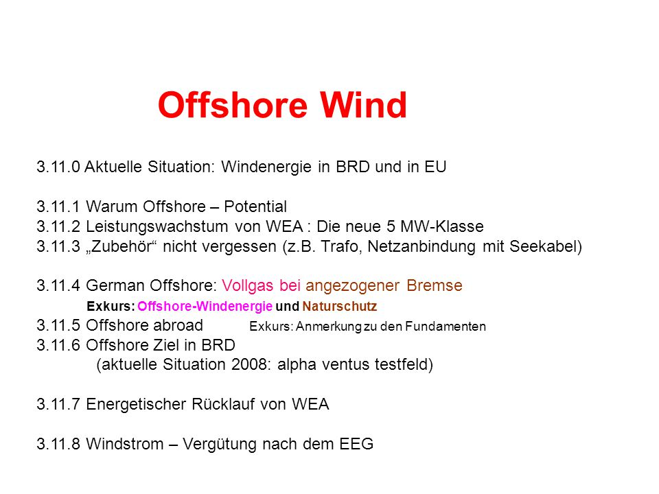 Offshore Wind 3.11.0 Aktuelle Situation: Windenergie in BRD und in EU