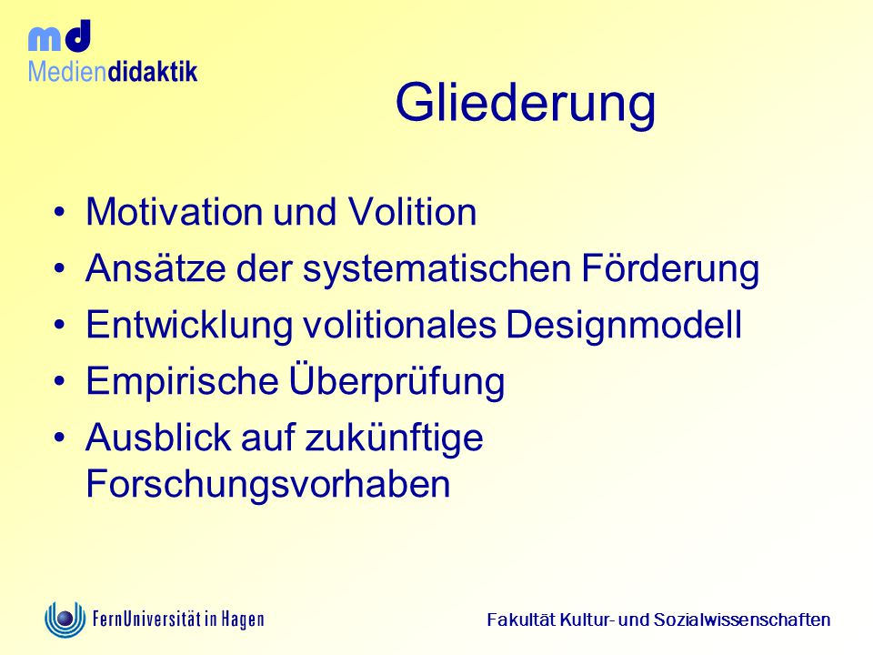 Gliederung Motivation und Volition