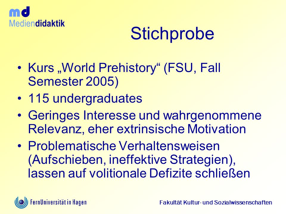 "Stichprobe Kurs ""World Prehistory (FSU, Fall Semester 2005)"