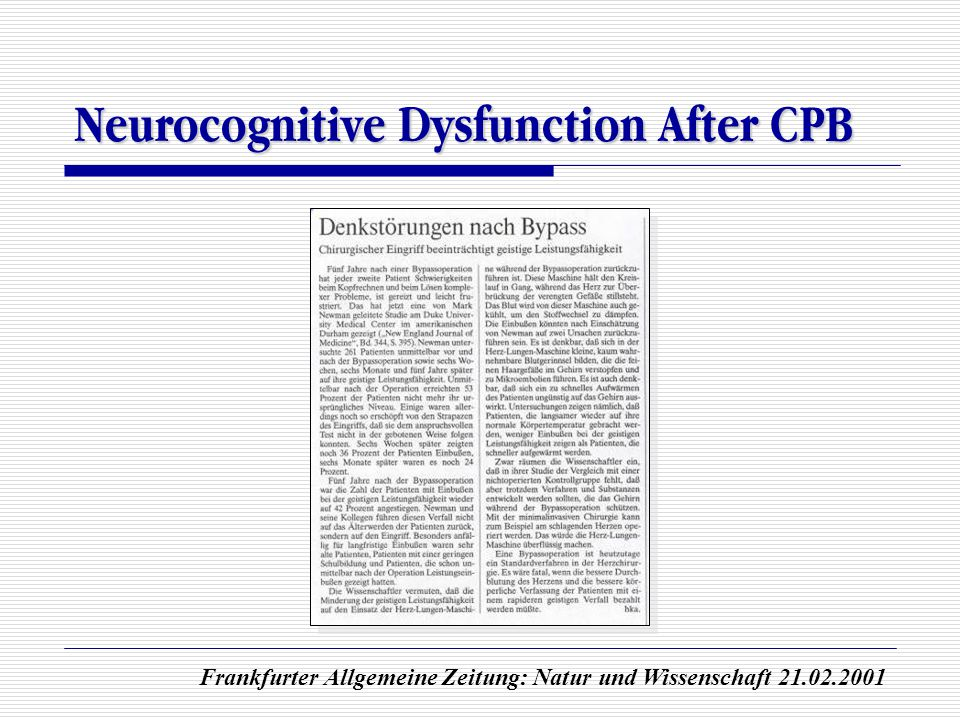 Neurocognitive Dysfunction After CPB