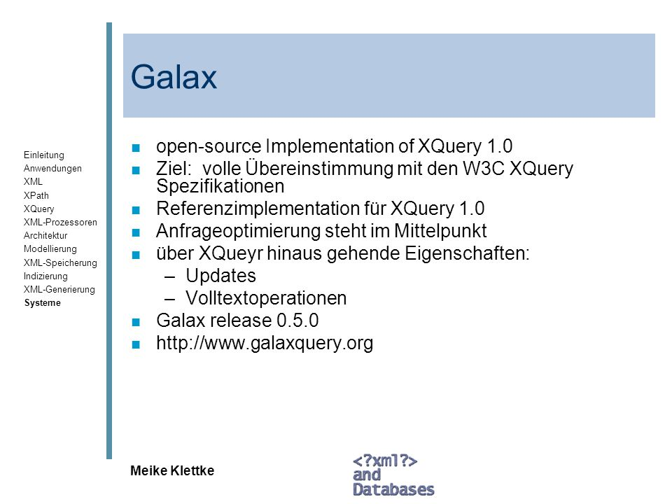 Galax open-source Implementation of XQuery 1.0