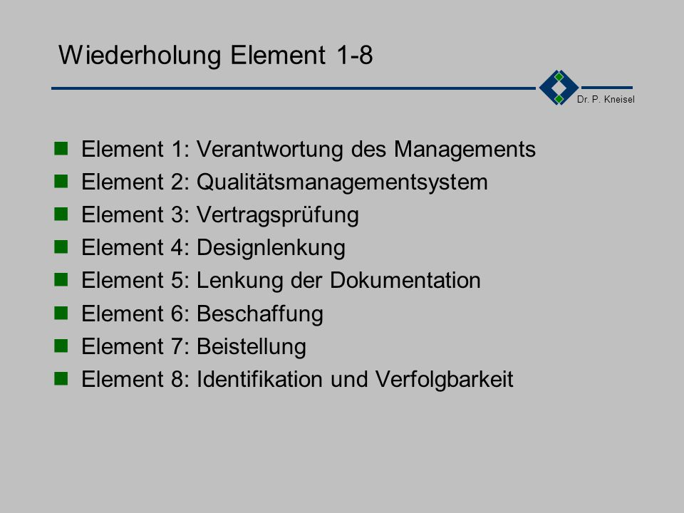 Wiederholung Element 1-8