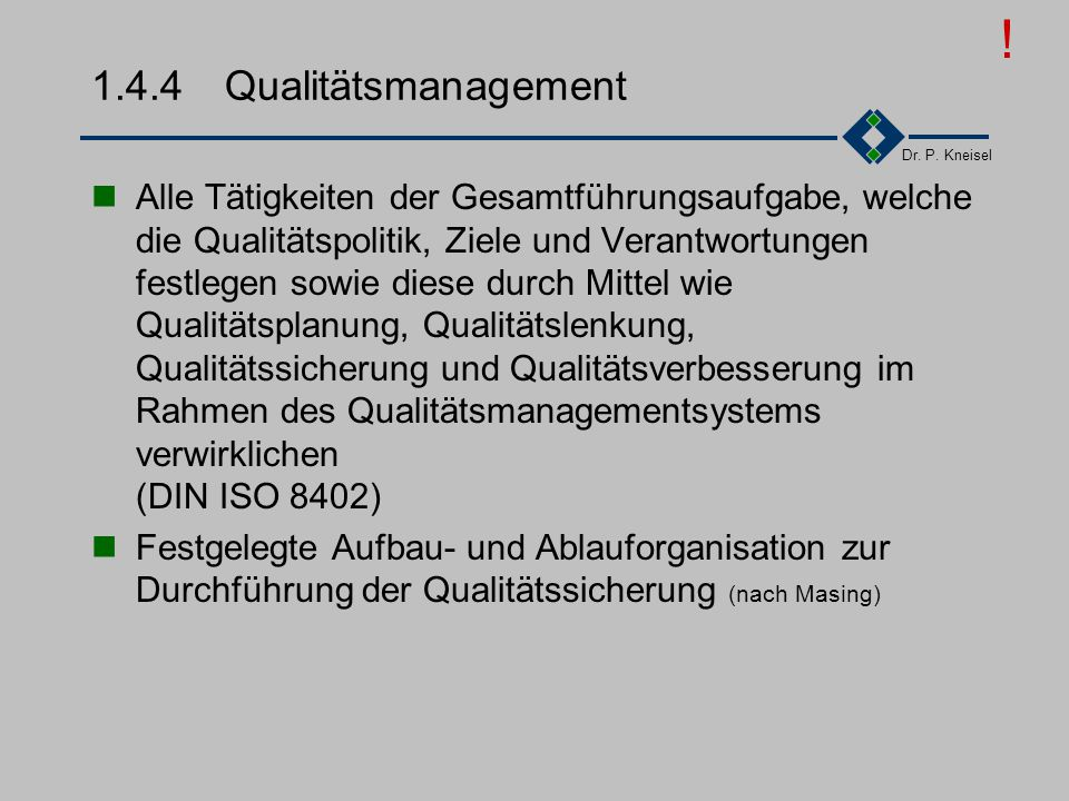 ! 1.4.4 Qualitätsmanagement.