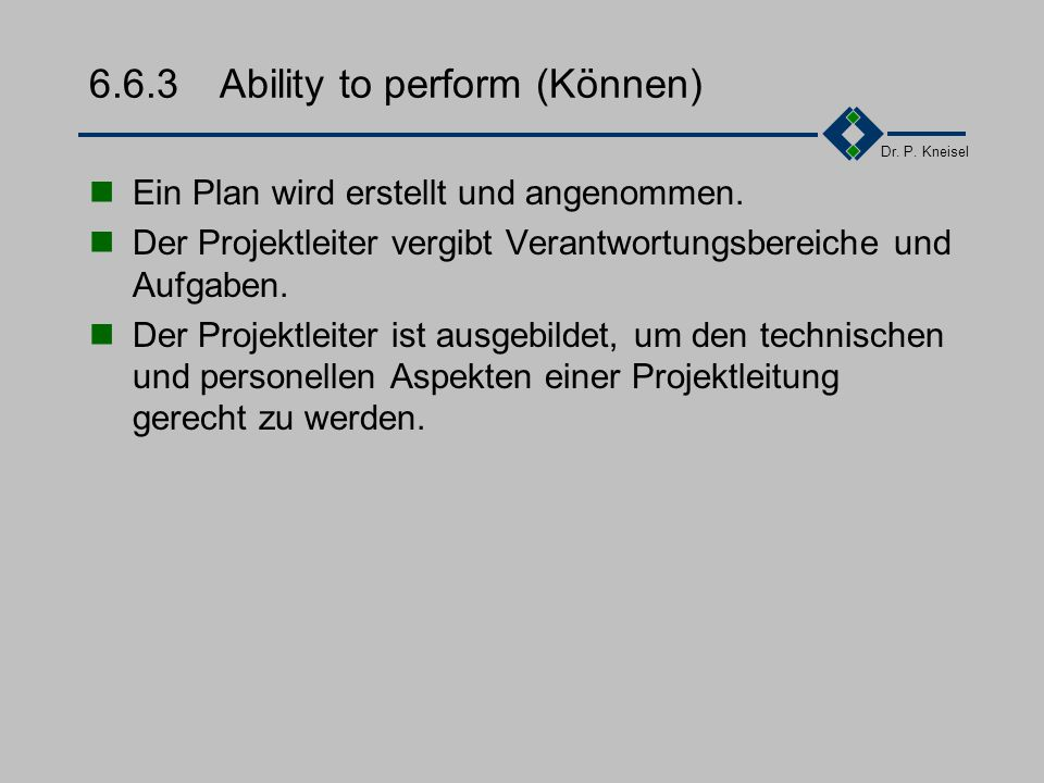 6.6.3 Ability to perform (Können)