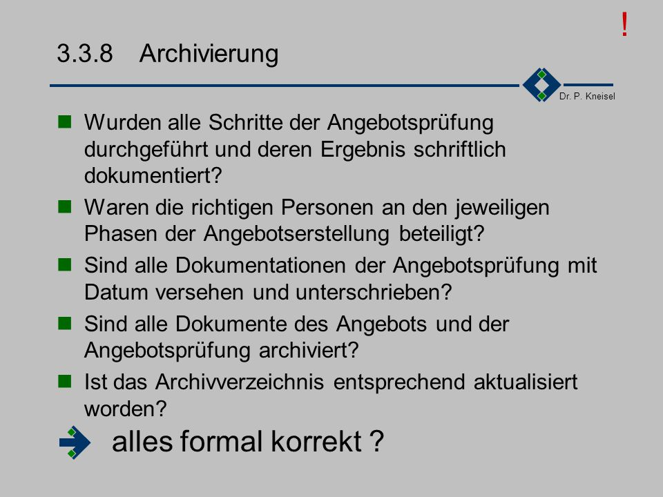 ! alles formal korrekt 3.3.8 Archivierung