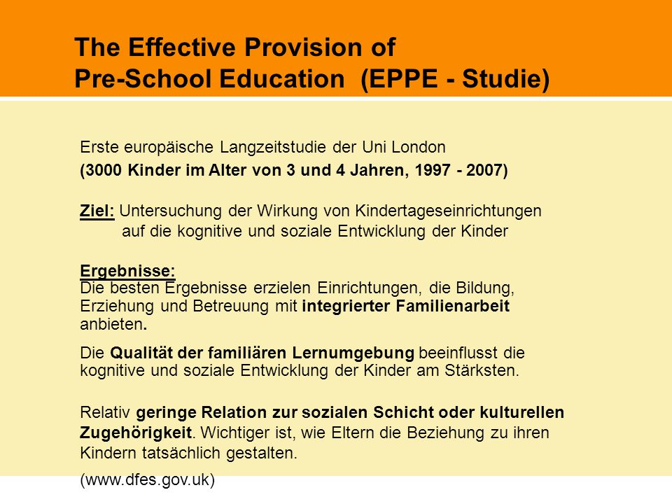 The Effective Provision of Pre-School Education (EPPE - Studie)