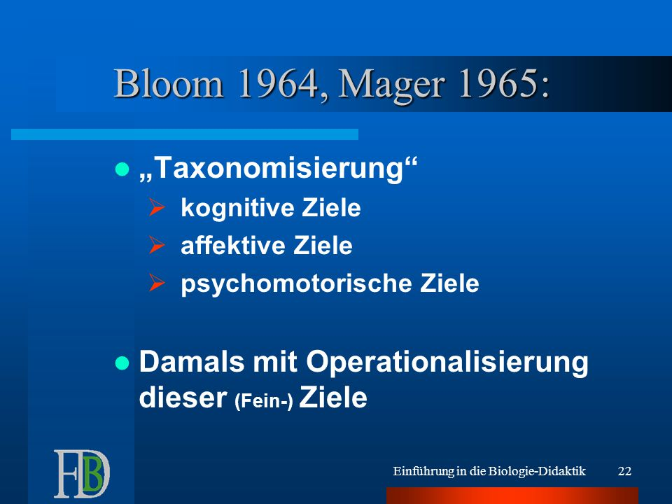 "Bloom 1964, Mager 1965: ""Taxonomisierung"