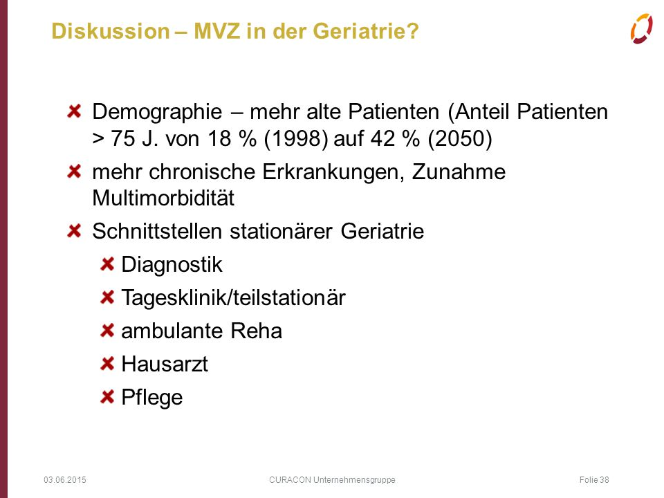 Diskussion – MVZ in der Geriatrie
