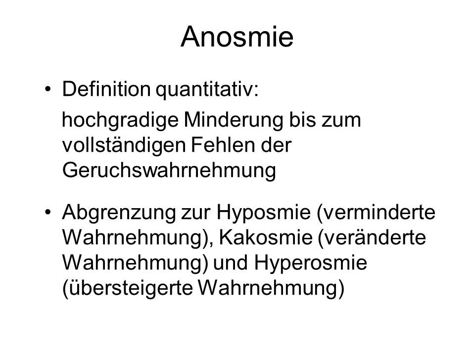 Anosmie Definition quantitativ: