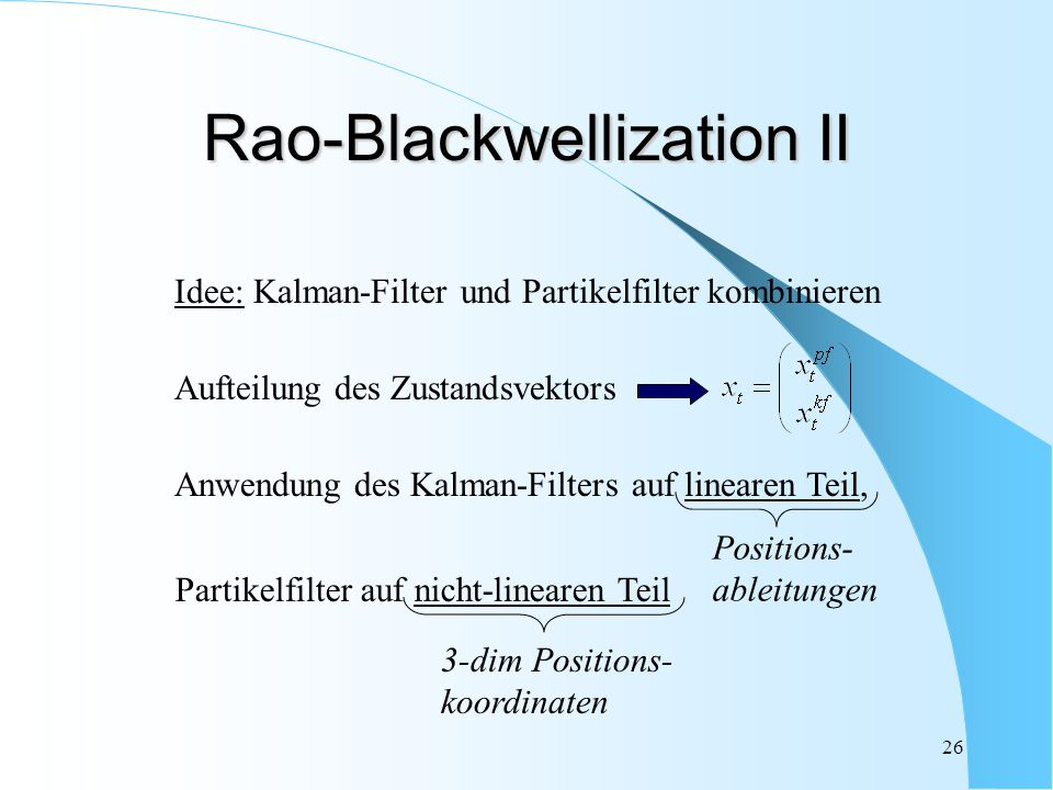 Rao-Blackwellization II