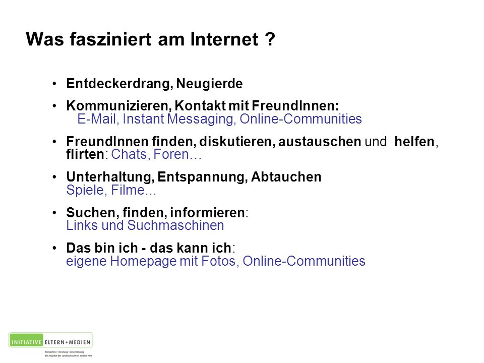 Was fasziniert am Internet