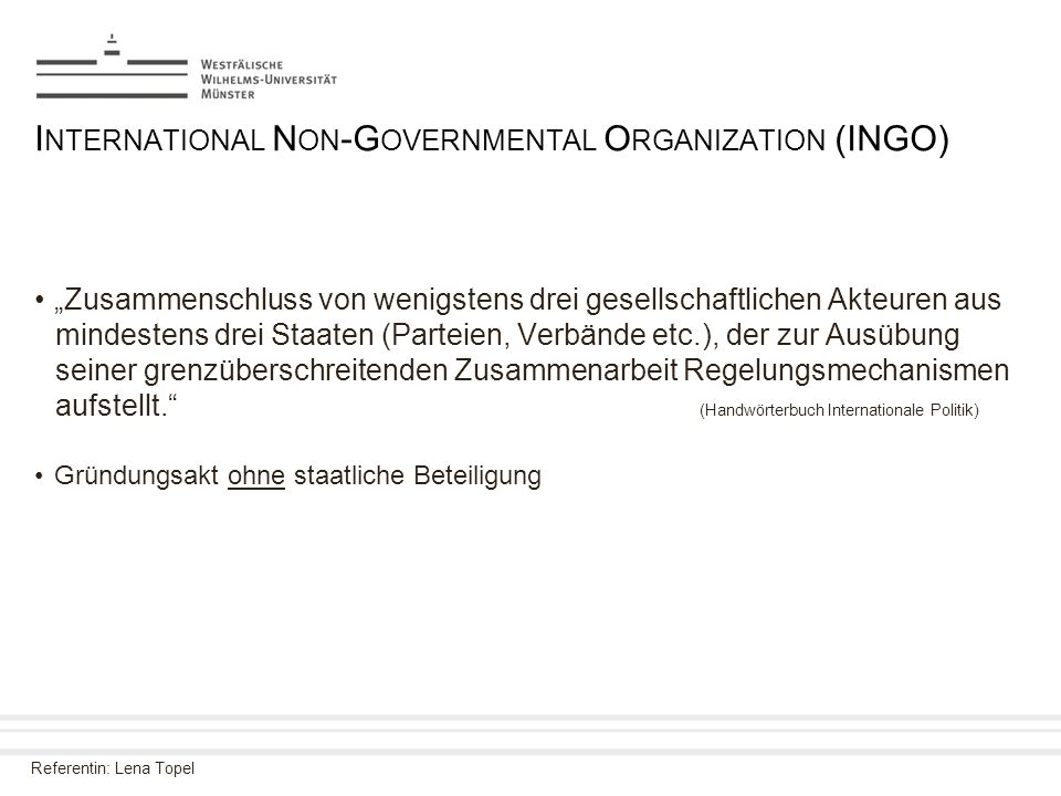International Non-Governmental Organization (INGO)