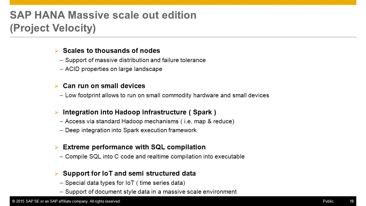 SAP HANA Massive scale out edition (Project Velocity)