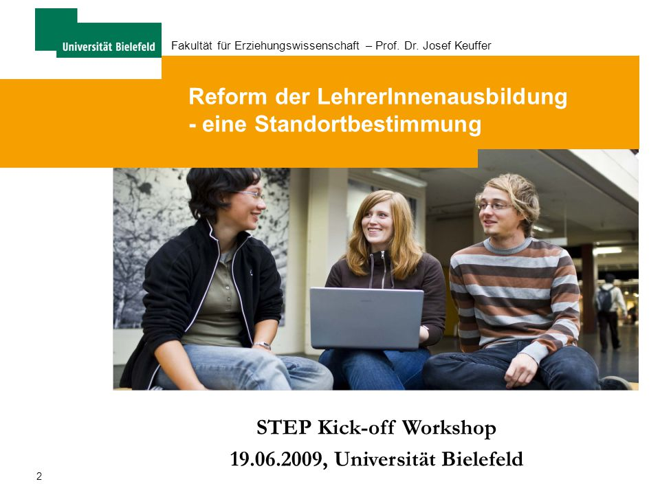 STEP Kick-off Workshop 19.06.2009, Universität Bielefeld