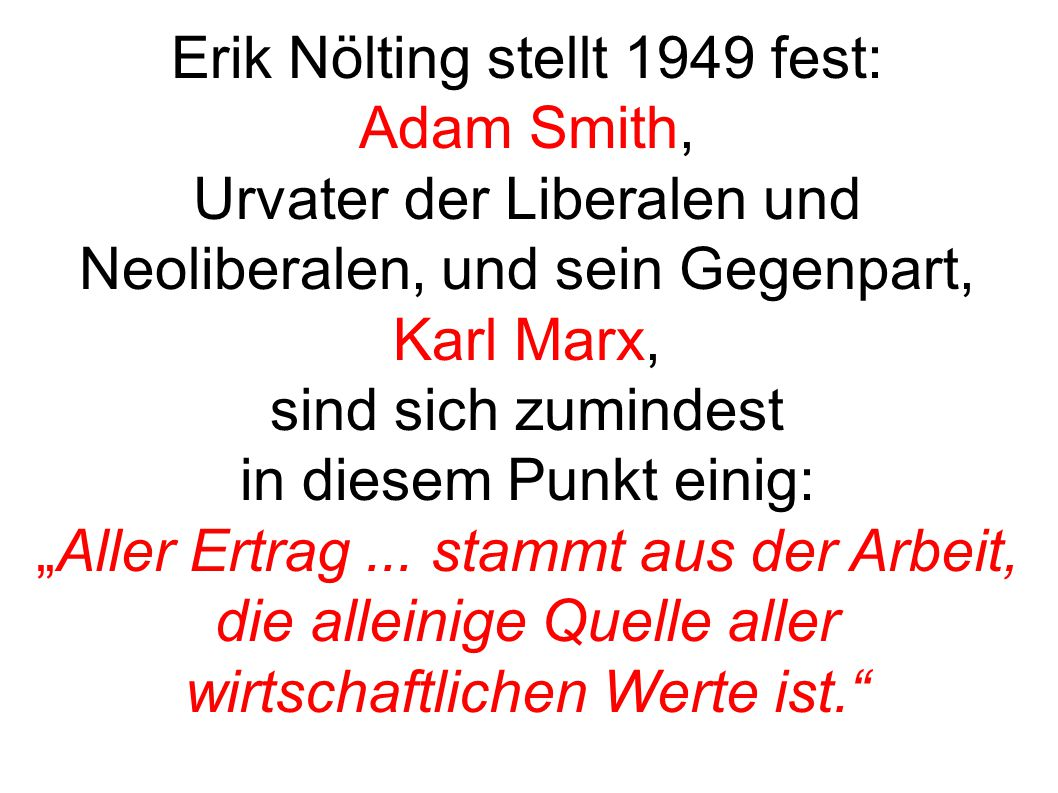 Erik Nölting stellt 1949 fest: Adam Smith,