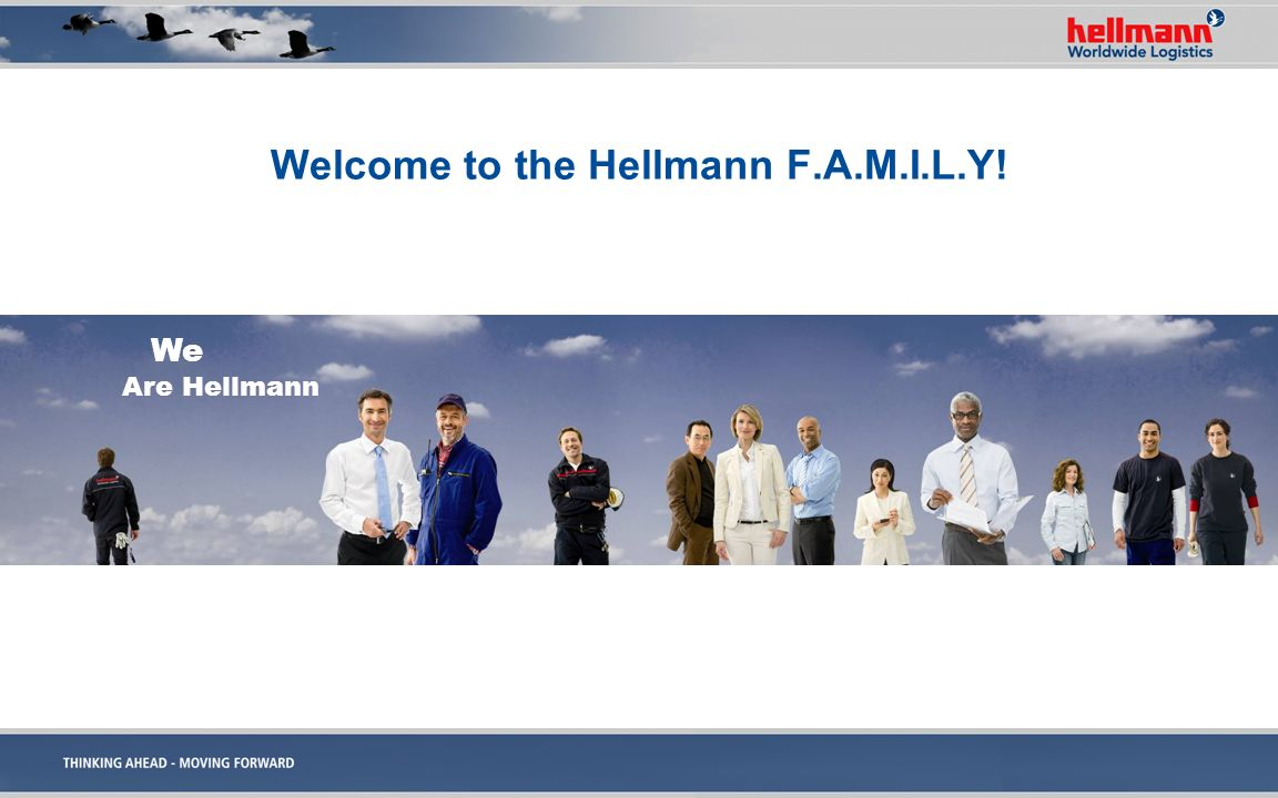 Welcome to the Hellmann F.A.M.I.L.Y!