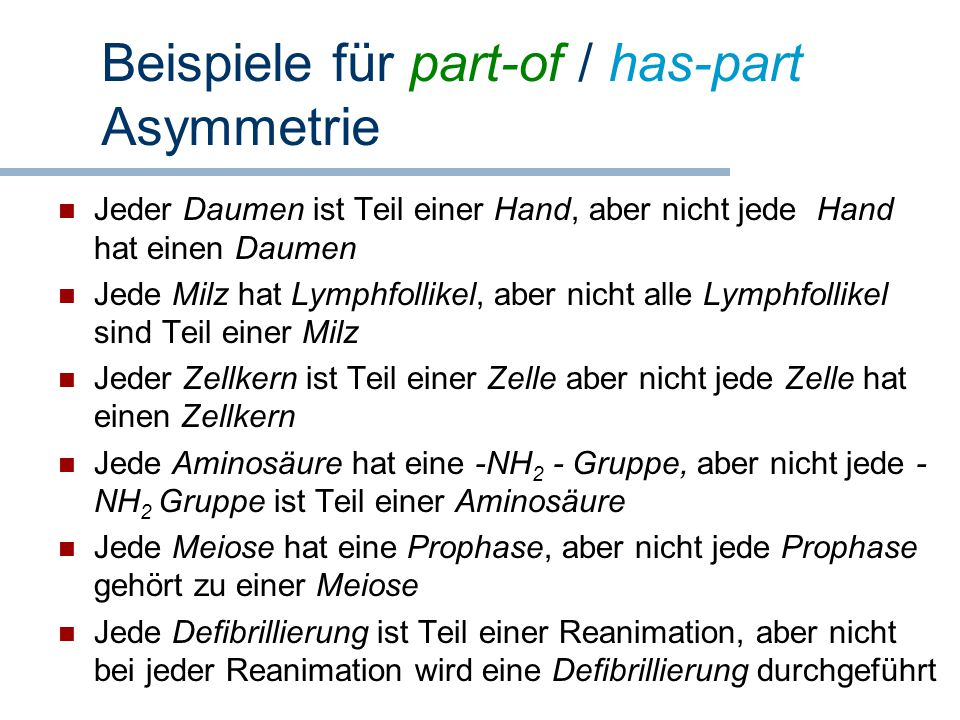Beispiele für part-of / has-part Asymmetrie
