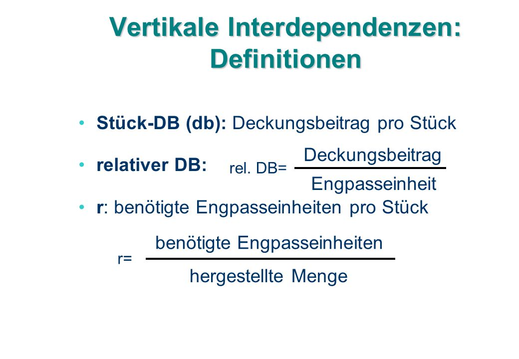 Vertikale Interdependenzen: Definitionen
