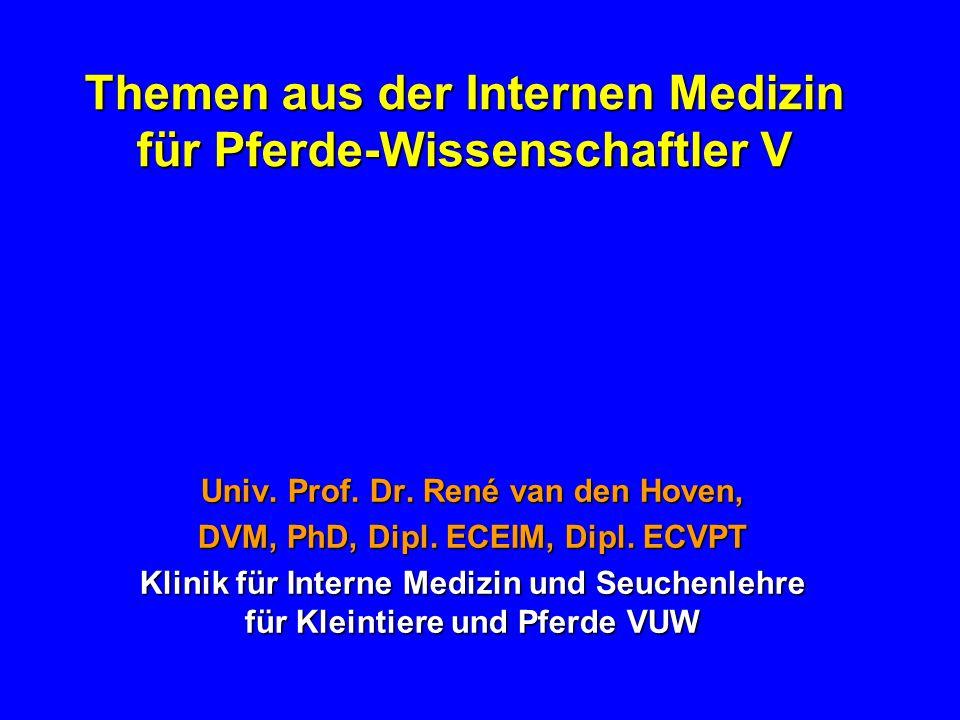 Themen aus der Internen Medizin für Pferde-Wissenschaftler V - ppt ...