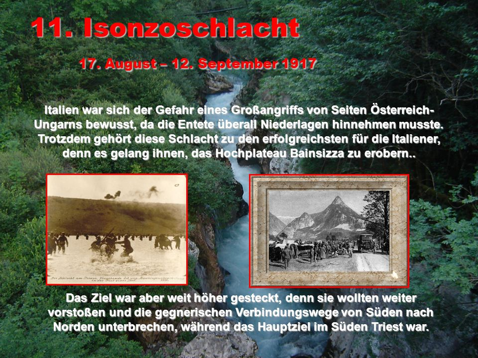 11. Isonzoschlacht 17. August – 12. September 1917