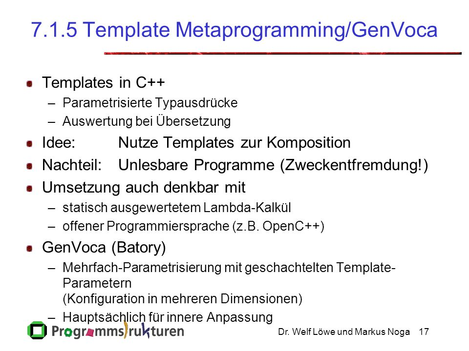 7.1.5 Template Metaprogramming/GenVoca