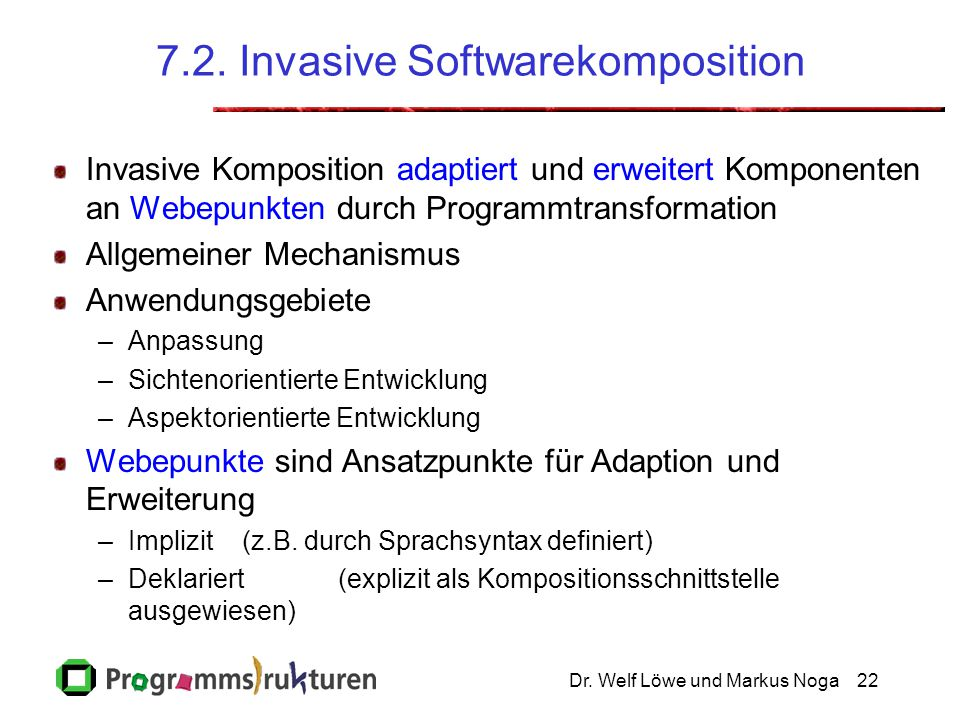 7.2. Invasive Softwarekomposition