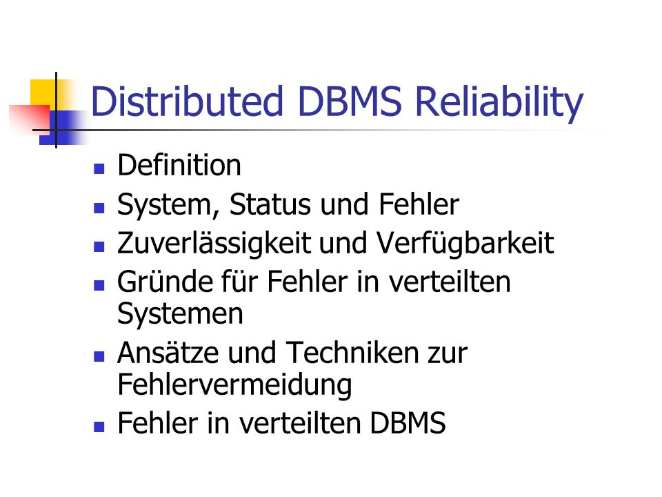 Distributed DBMS Reliability