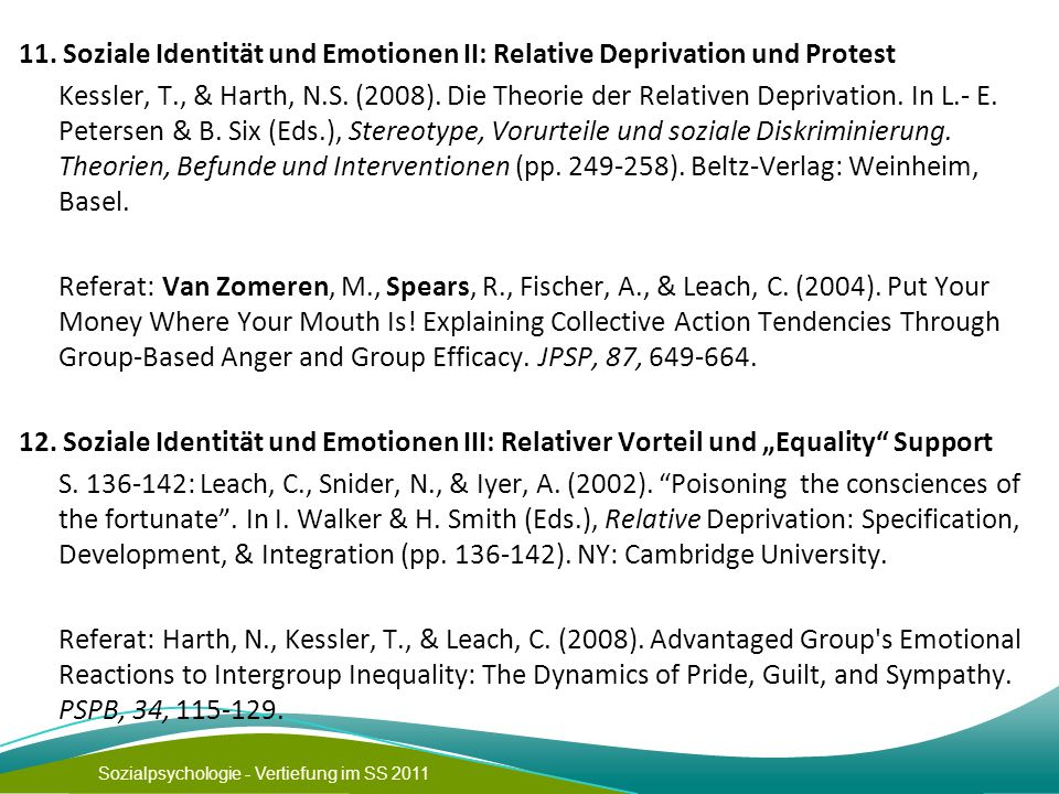 11. Soziale Identität und Emotionen II: Relative Deprivation und Protest Kessler, T., & Harth, N.S.