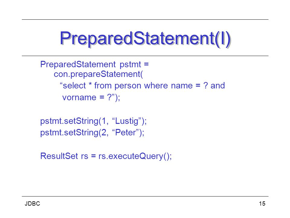 PreparedStatement(I)