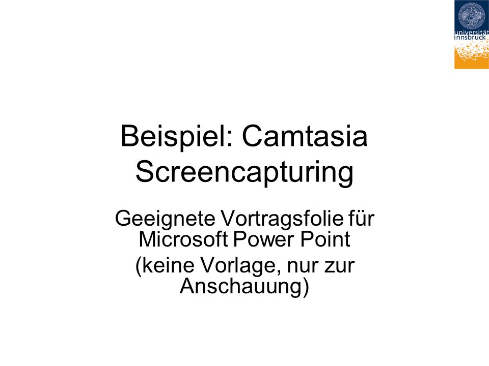 Beispiel: Camtasia Screencapturing