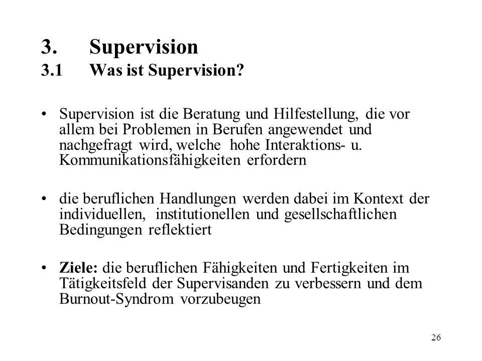 3. Supervision 3.1 Was ist Supervision