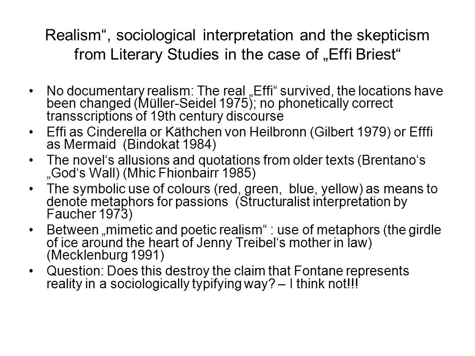 "Realism , sociological interpretation and the skepticism from Literary Studies in the case of ""Effi Briest"