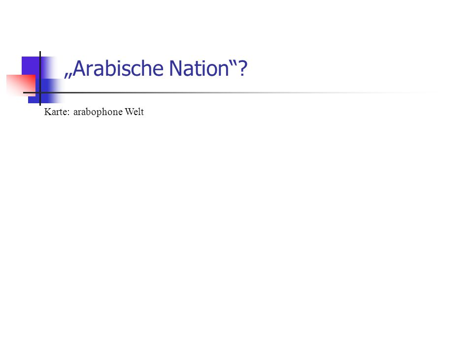 """Arabische Nation Karte: arabophone Welt"