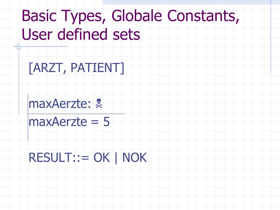 Basic Types, Globale Constants, User defined sets
