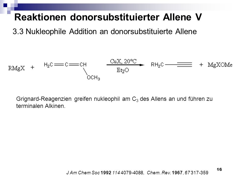 3.3 Nukleophile Addition an donorsubstituierte Allene